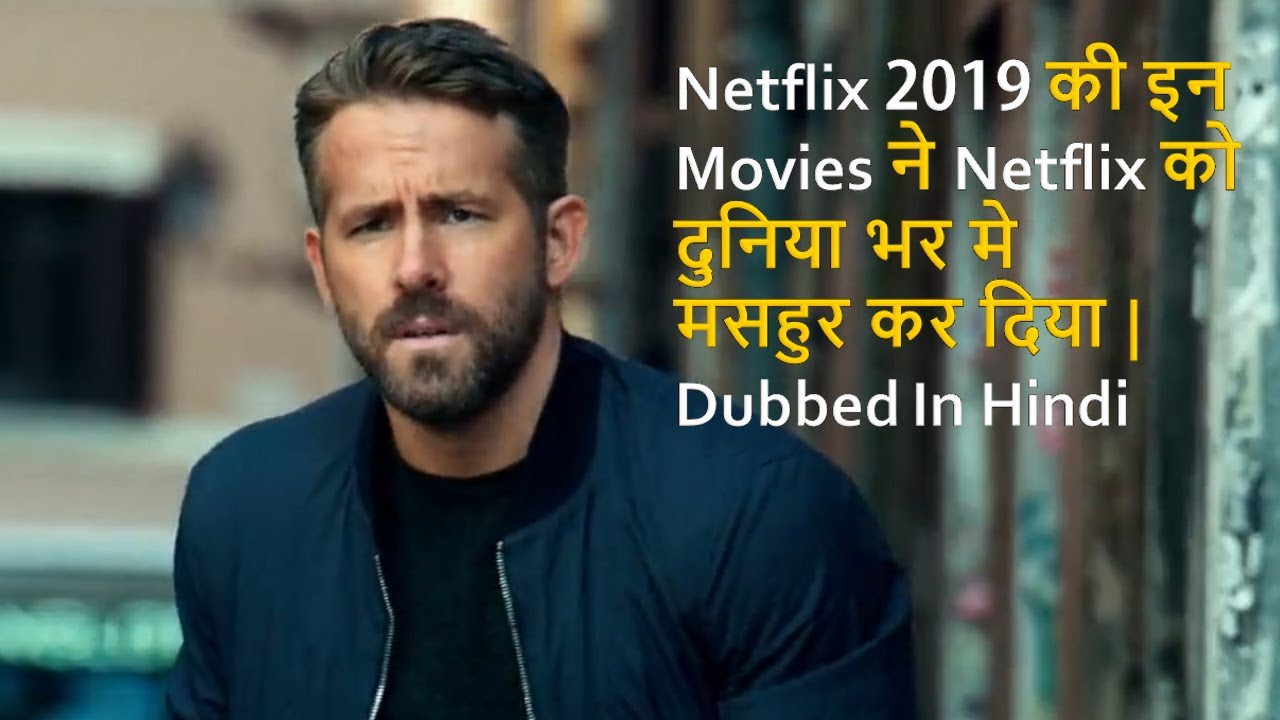 Top 20 Best Movies Of Netflix 20 Dubbed In Hindi   Movies That Make  Popular Netflix Worldwide