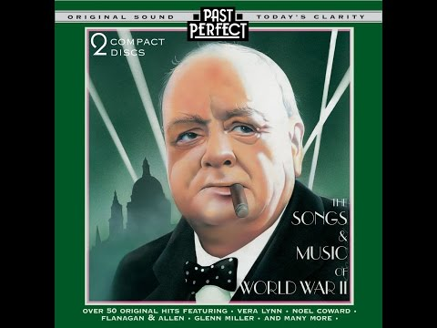 The Songs & Music Of WW II Past Perfect Full Album 1930s & 40s