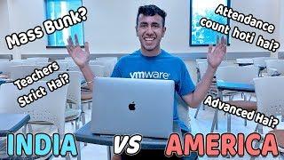 Classroom Life: India vs America: Mass Bunk? Attendance? Practical Knowledge?