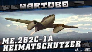 Me 262C-1a Heimatschützer I - УРАГАН ЭМОЦИЙ в War Thunder