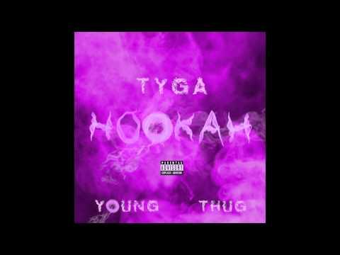 Tyga Ft. Young Thug - HOOKAH