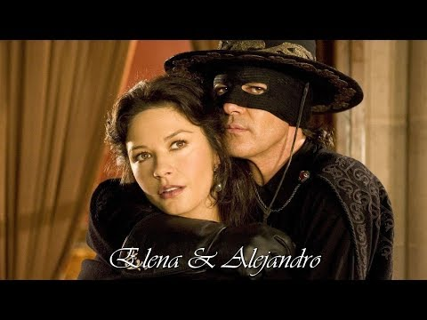 Elena & Alejandro (The Mask Of Zorro & The Legend Of Zorro)