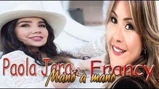 Paola Jara & Francy