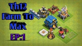 Town hall 12 Farm to max eposide 1