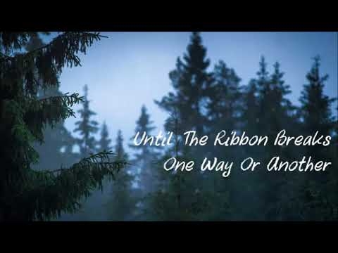 Until The Ribbon Breaks-One Way Or Another(HQ Nation)