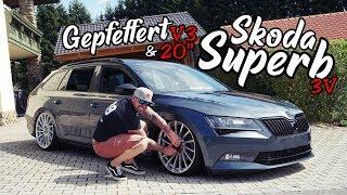 SKODA SUPERB 3V / Gepfeffert V3 & 20