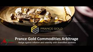 Prance Gold Commodities Arbitrage | Prance Gold Holdings |