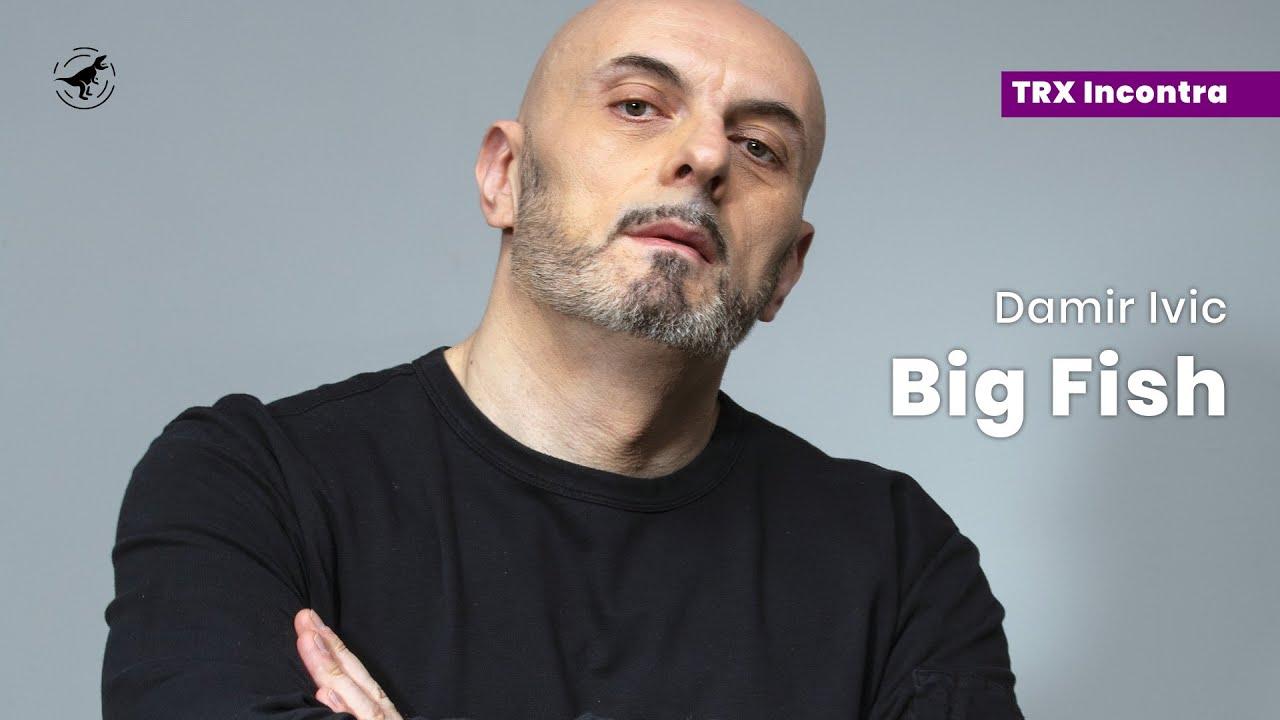 Come sopravvivere alla musica   TRX Incontra Big Fish