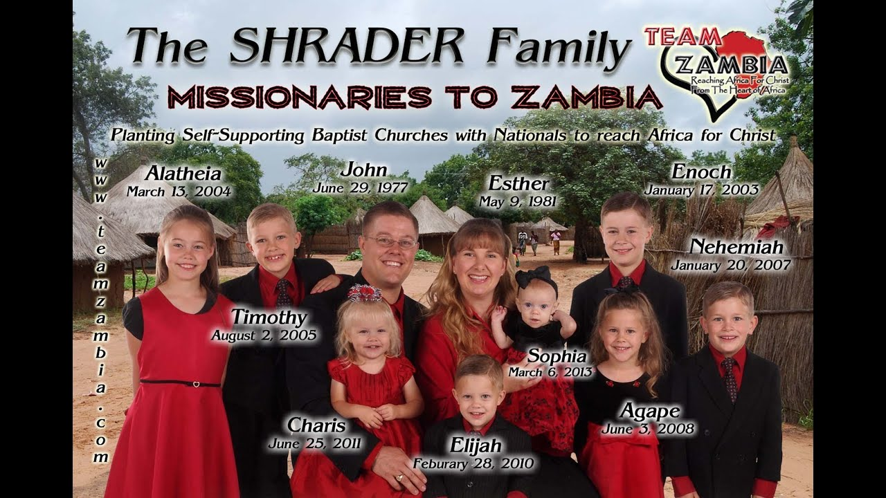 TeamZambia Films Presents: The Shrader Family Missionary Presentation -  Missionaries to Zambia