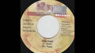 Mr. Vegas – Dem Fraid
