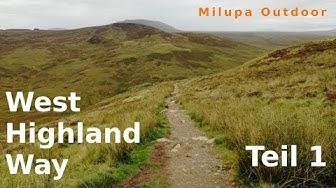West Highland Way 2018, Teil 1/3, Schottland, deutsch, Trekking/Wandern//