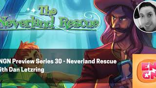 ENGN Preview Series 30 - Neverland Rescue with Dan Letzring