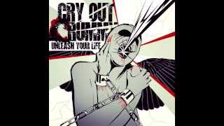 Cry Out Crummy - Unleash Your Life (HQ)