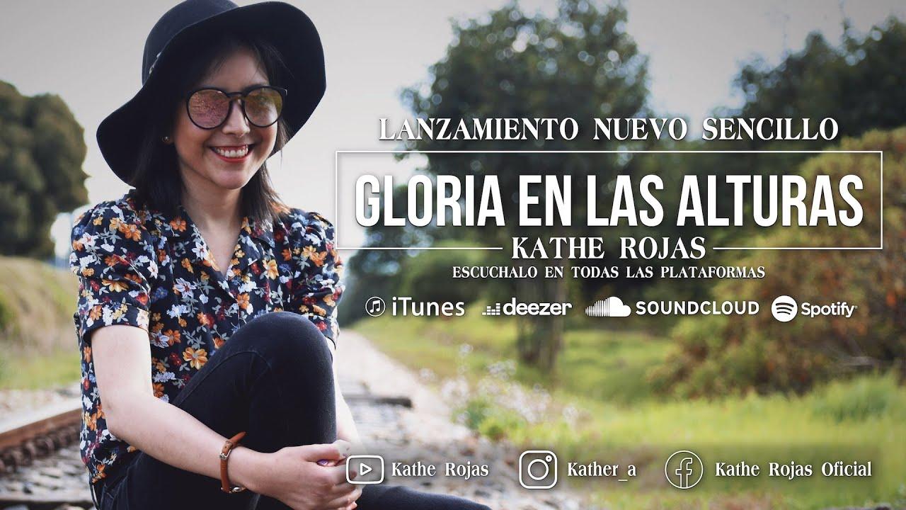 Download Kathe Rojas   Gloria en las Alturas   Video Lyric Oficial