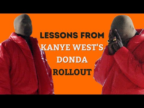 What Artists Can Learn From Kanye West's DONDA Rollout