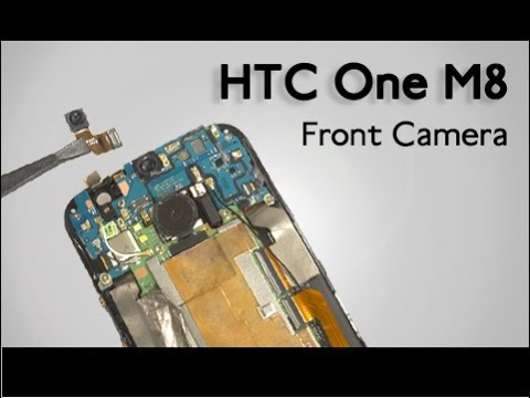 Front Camera for HTC One M8 Repair Guide