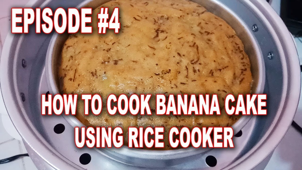 How To Cook Banana Cake Using Rice Cooker