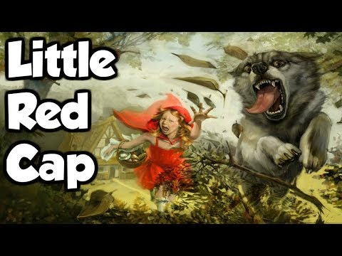 Little Red Cap (Little Red Riding Hood) - Grimm Fairy Tale Classics