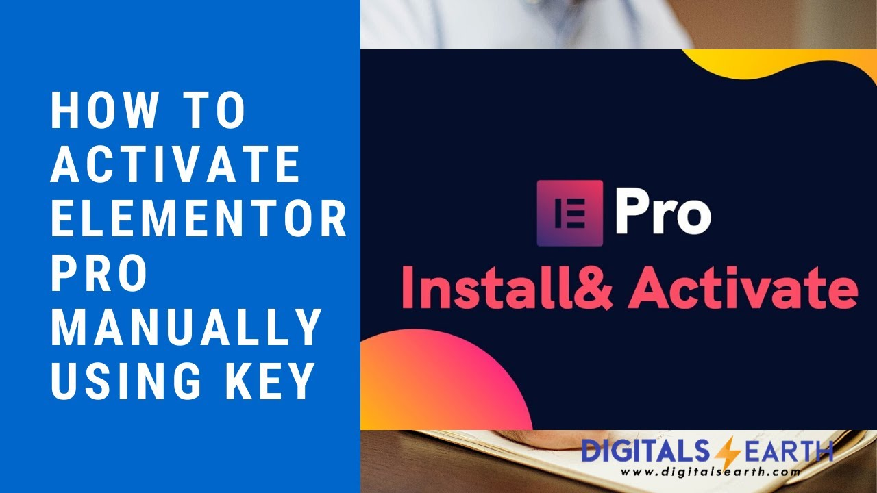 How to Activate Elementor Pro manually using product key ...