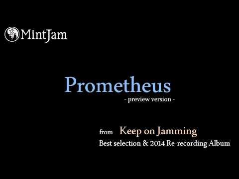 Prometheus (2014 Re-recording Version) / MintJam