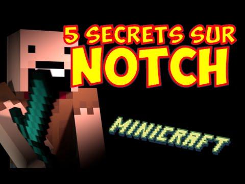 5 SECRETS SUR NOTCH : MINICRAFT ?
