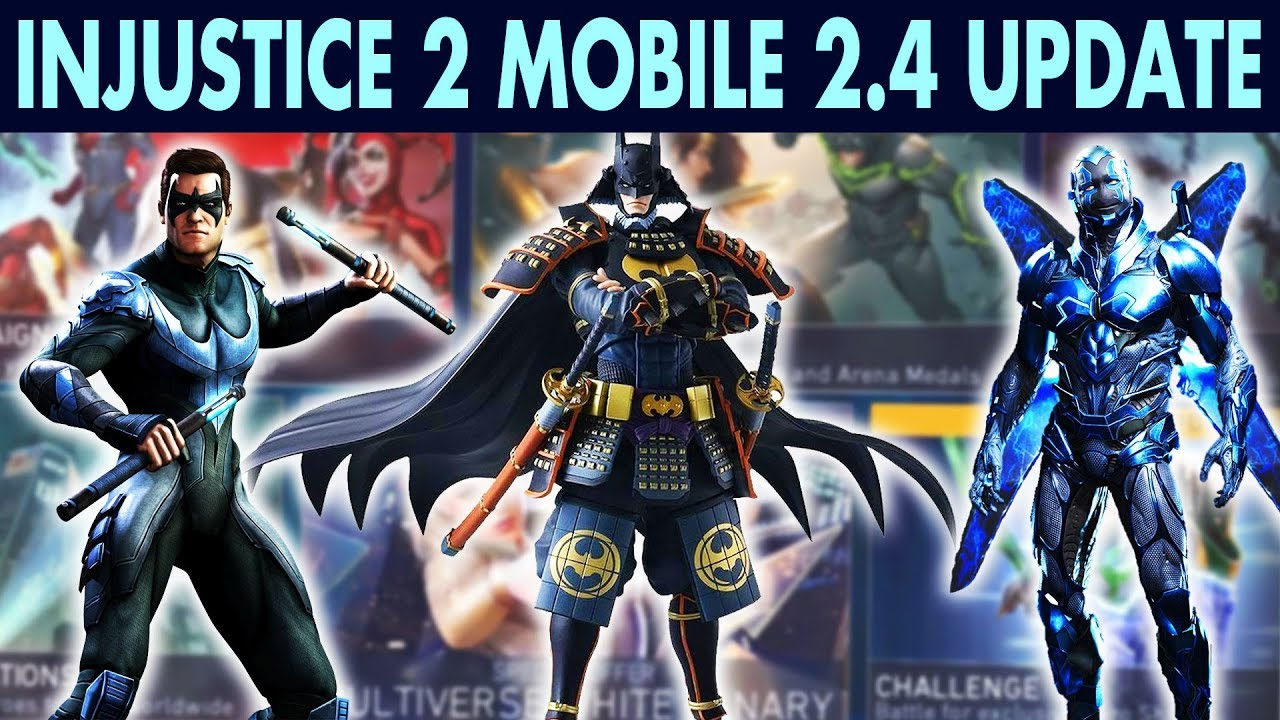 Injustice 2 Mobile Update 2 4  New Characters and All Changes Review! More  Batman Ninja Characters!