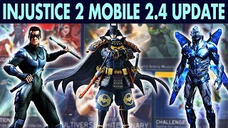 Injustice 2 Mobile Update 2.4. New Characters and All Changes Review! More Batman Ninja Characters!