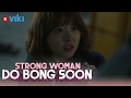 Strong Woman Do Bong Soon - EP 13 | Park Bo Young Loses Her Powers [Eng Sub]