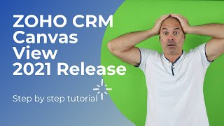 All New ZOHO CRM Canvas View - Step by Step Tutorial