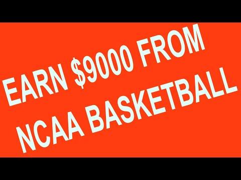 Earn Money Online $9000 NCAA BasketBall Sports Betting