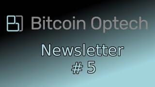 Bitcoin Op Tech #5