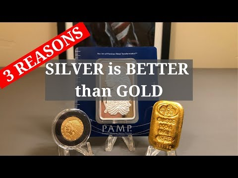 3 REASONS Why SILVER Is BETTER Than Gold