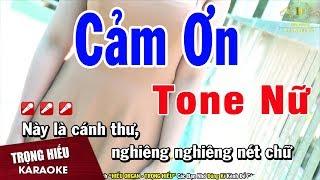 Karaoke Cảm Ơn Tone Nữ Nhạc Sông | Trọng Hiếu