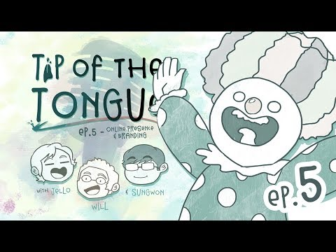 Tip of the Tongue - Ep 5: