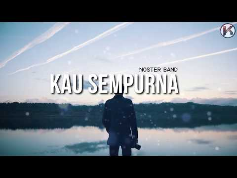 Kau Sempurna - The Noster Band ( Lirik Lagu )(Buskers Polimas)