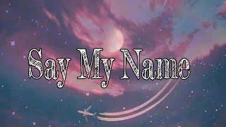 David Guetta-Say My Name ft. Bebe Rexha,J'Balvin(Lyrics)