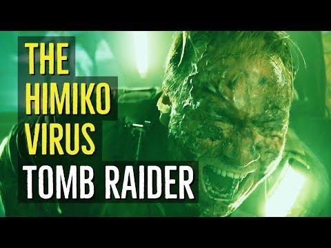 The Himiko Virus (TOMB RAIDER) Explained  