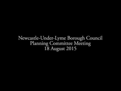 Newcastle Under Lyme Borough Council Planning Committee Meeting 18 Aug 2015