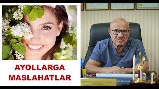 #136 DOKTOR D: AYOLLARGA MASLAXATLAR