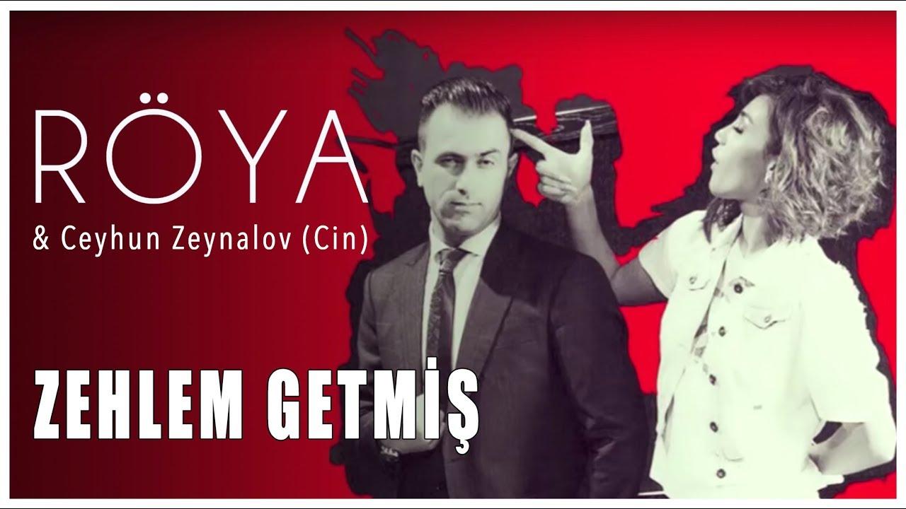 Röya & Ceyhun Zeynalov (Cin) - Zəhləm Getmiş