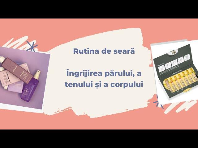 Rutina de îngrijire seara / PRODUSE NOI/ TOPLINE ROMANIA