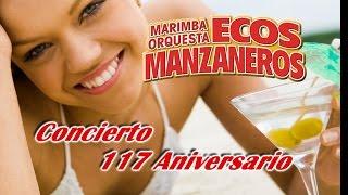 Ecos Manzaneros - Concierto 117 Aniversario