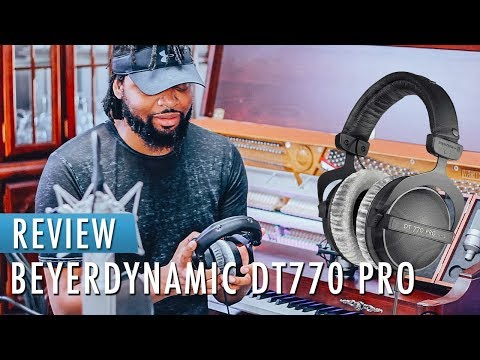 Best Studio Headphones 2018 | Beyerdynamic DT770 PRO 250 OHM REVIEW