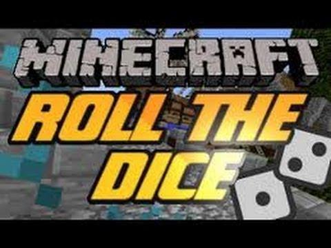 Roll the Dice-  Minecraft