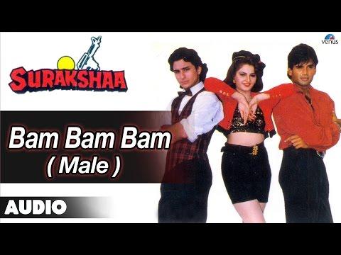 Surakshaa : Bam Bam Bam - Male Full Audio Song | Saif Ali Khan, Sunil Shetty |