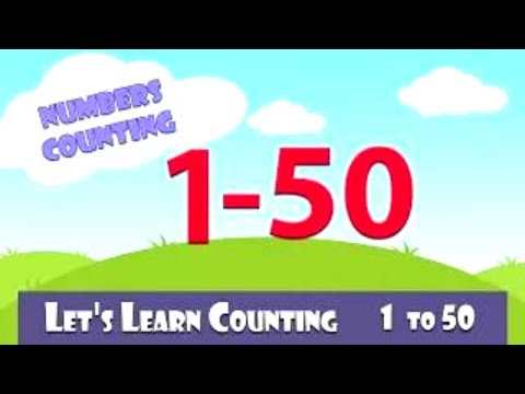 Learn To Count 1 to 50 | Numbers Counting One to Fifty | Learn Counting 1-50 In English For Kids
