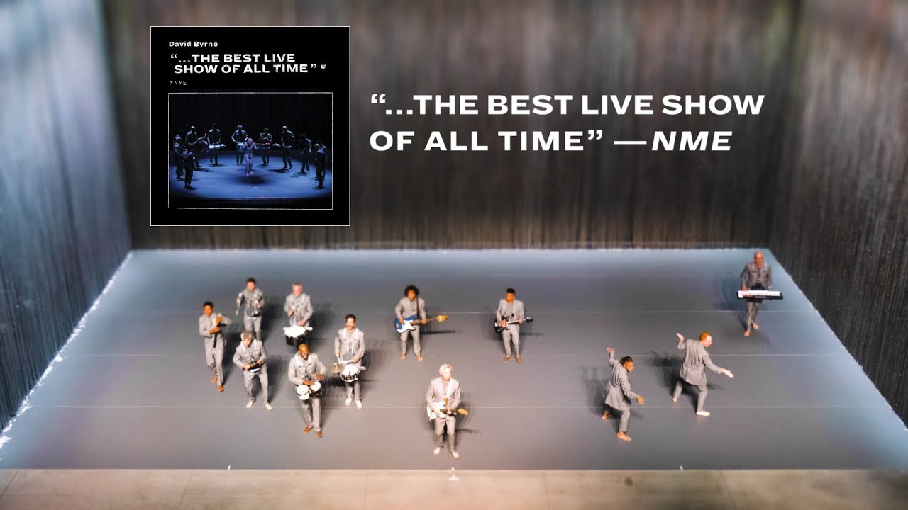 "David Byrne - ""…The Best Live Show of All Time"" —NME* (Trailer)"