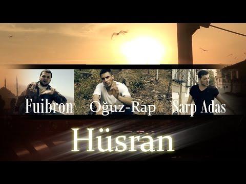 Fuibron ft. Oguz-Rap & Sarp Adas - Hüsran (Prod. By Ferhat Kayabas - ArafRhyme Beat - A7-Media)