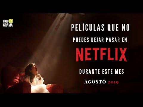 5 Películas Que Debes Ver En Netflix (Recomendaciones Agosto 2019) | Fotograma 24 Con David Arce