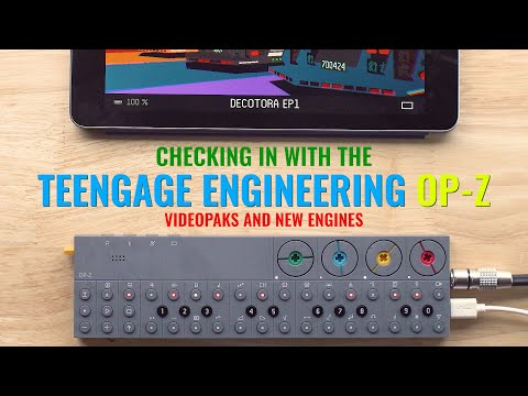 Checking in with the OP-Z (Videopaks + New Synths and FX)